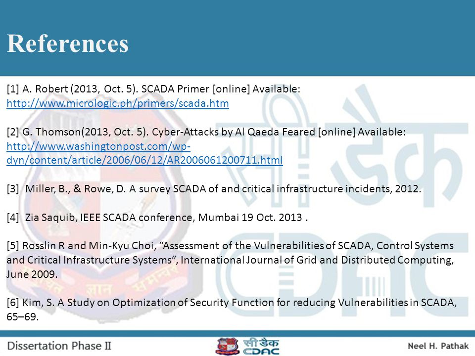 References [1] A. Robert (2013, Oct. 5). SCADA Primer [online] Available: http://www.micrologic.ph/primers/scada.htm.
